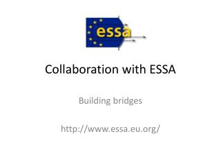 Collaboration with ESSA