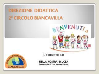 DIREZIONE  DIDATTICA   2� CIRCOLO BIANCAVILLA