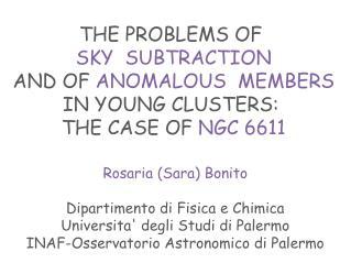 Rosaria (Sara)  Bonito Dipartimento di Fisica e Chimica Universita '  degli Studi di  Palermo
