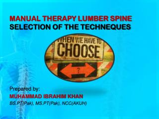 MANUAL THERAPY LUMBER SPINE SELECTION OF THE TECHNEQUES