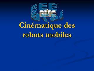 Cinématique  des robots mobiles