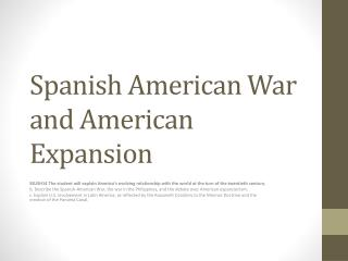 Spanish American War and American  Expansion