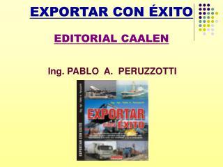 EXPORTAR CON  XITO  EDITORIAL CAALEN