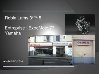 Entreprise : ExpoMoto 77 Yamaha