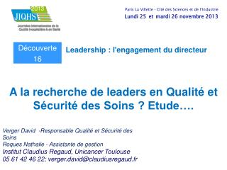 A la recherche de leaders en Qualité et Sécurité des Soins ? Etude….