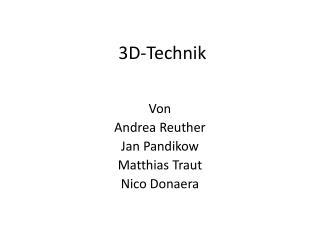 3D-Technik