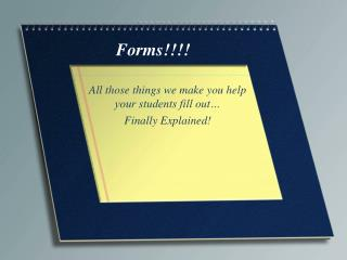 Forms!!!!