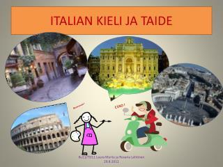 ITALIAN KIELI JA TAIDE
