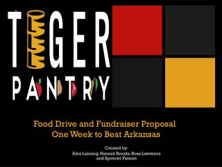 Food Drive and Fundraiser Proposal  One Week to Beat Arkansas