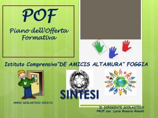 """Istituto  Comprensivo """"DE  AMICIS ALTAMURA"""" FOGGIA"""