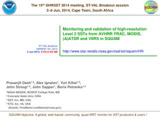 The 15 th  GHRSST 2014 meeting, ST-VAL Breakout session 2�6 Jun, 2014, Cape Town, South Africa