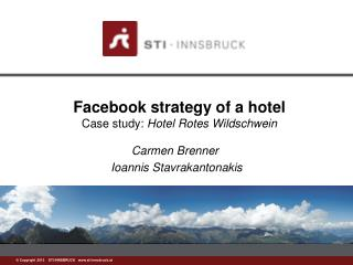 Facebook strategy of a hotel Case study:  Hotel Rotes  Wildschwein