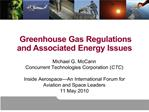 Greenhouse Gas Regulations and Associated Energy Issues