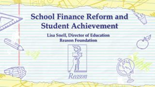 School Finance Reform and Student Achievement