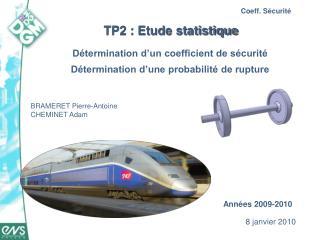 TP2 : Etude statistique