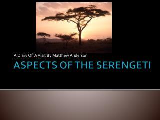 ASPECTS OF THE SERENGETI