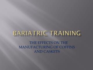BARIATRIC TRAINING