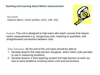 Teaching and Learning  about Metric measurement