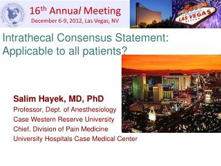 Intrathecal Consensus Statement: Applicable to all patients?
