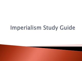 Imperialism Study Guide