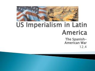 US Imperialism in Latin America