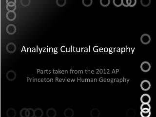 Analyzing Cultural Geography