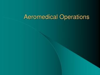 Aeromedical Operations