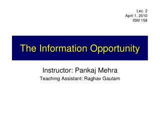 The Information Opportunity