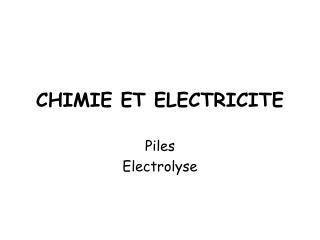 CHIMIE ET ELECTRICITE