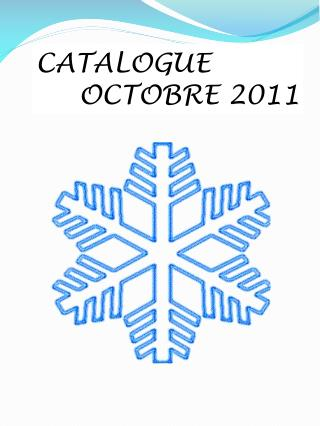 CATALOGUE OCTOBRE 2011