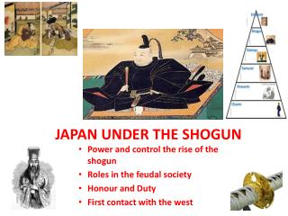 JAPAN UNDER THE SHOGUN
