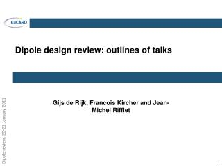 Dipole design review: outlines of talks