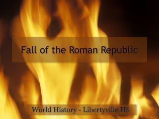 Fall of the Roman Republic