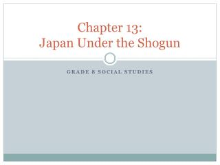 Chapter 13: Japan Under the Shogun