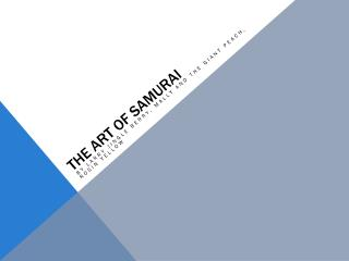 The art of Samurai