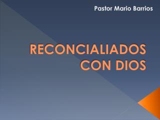 RECONCIALIADOS CON DIOS