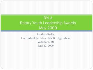 RYLA Rotary Youth Leadership Awards May 2009