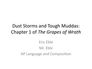 Dust Storms and Tough  Muddas : Chapter 1 of  The Grapes of Wrath