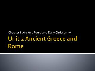 Unit 2 Ancient Greece and Rome