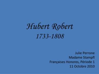 Hubert Robert 1733-1808