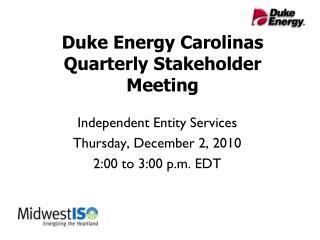 Duke Energy Carolinas Quarterly Stakeholder Meeting