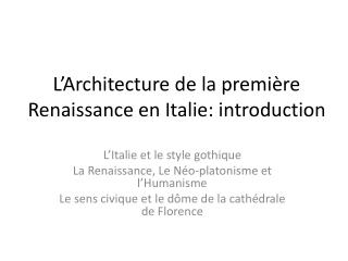 L'Architecture de la première Renaissance en Italie:  introduction