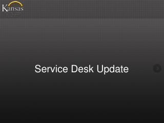 Service Desk Update