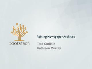 Mining Newspaper Archives