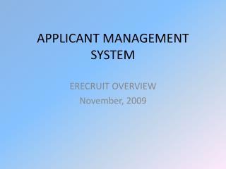 APPLICANT MANAGEMENT SYSTEM