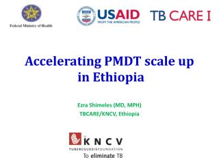 Accelerating PMDT scale up  in Ethiopia