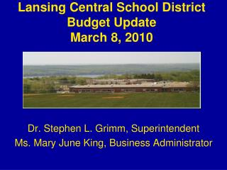 Lansing Central School District Budget Update March 8, 2010