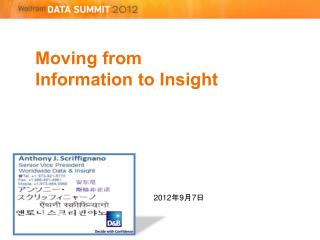 Moving from  Information to Insight