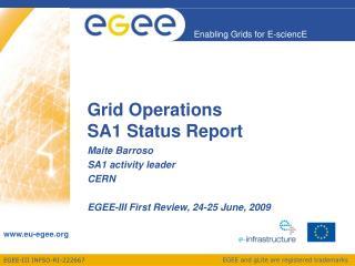 Grid Operations SA1 Status Report