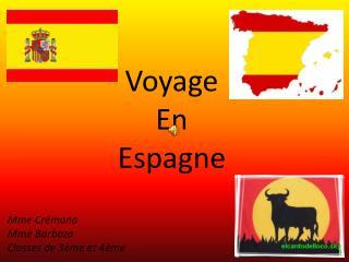 Voyage En  E spagne